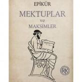 Mektuplar ve Maksimler (MÖ 3. Yüzyıl) / Epikür