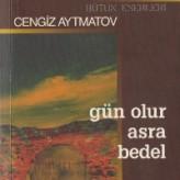 Gün Olur Asra Bedel / Cengiz AYTMATOV