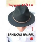 Sakıncalı Amiral / Toygun Atilla