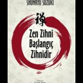 Zen Zihni Başlangıç Zihnidir (1970) / Shunryu Suzuki