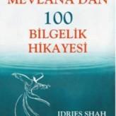 Mevlana'dan 100 Bilgelik Hikayesi / Idries SHAH