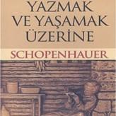 Okumak, Yazmak ve Yaşamak Üzerine / SCHOPENHAUER – I