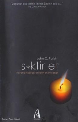 S*ktir Et / John C. PARKIN