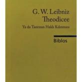 Theodicee ya da Tanrının Haklı Kılınması (1710) / Leibniz