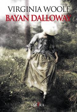 Bayan Dalloway / Virginia Woolf