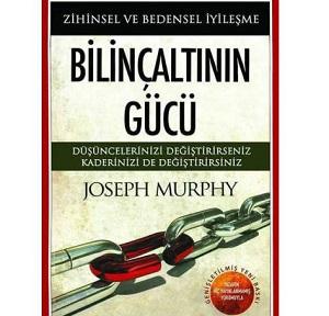 Bilinçaltının Gücü (1963) / Joseph Murphy