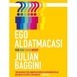 Ego Aldatmacası (2011) / Julian Baggini