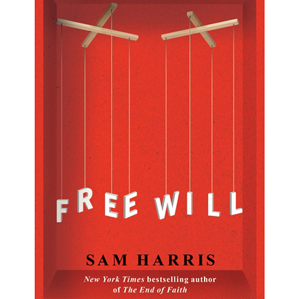 Free Will (2012) / Sam Harris