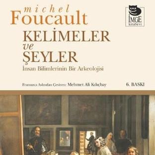 Kelimeler ve Şeyler (1966) / Michel Foucault