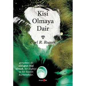 Kişi Olmaya Dair (1961) / Carl Rogers