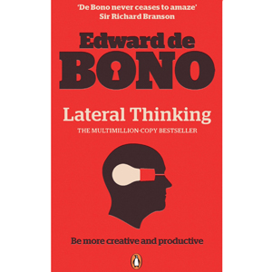Lateral Thinking (1970) / Edward de Bono