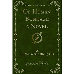 Of Human Bondage (1915) / W. Somerset Maugham