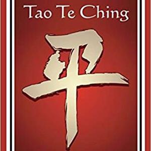 Tao Te Ching (MÖ 5.-MÖ 3. Yüzyıl) / Lao Tzu