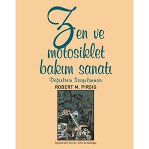 Zen ve Motosiklet Bakım Sanatı (1974) / Robert M. Pirsig