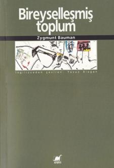 Bireyselleşmiş Toplum / Zygmunt BAUMAN