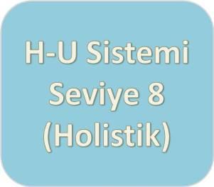 H-U Sistemi [Turkuaz] Seviye Sekiz (Holistik)