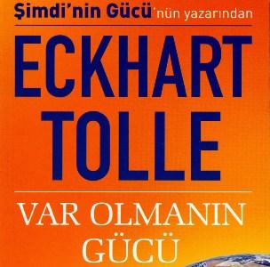 Var Olmanın Gücü / Eckhart TOLLE