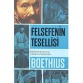 Felsefenin Tesellisi (6. Yüzyıl) / Boethius