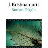 Bunları Düşün (1964) /Jiddu Krishnamurti