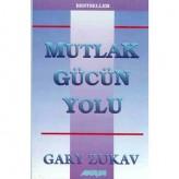 Mutlak Gücün Yolu (1990) / Gary Zukav