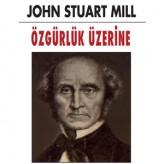 Özgürlük Üzerine (1859) / John Stuart Mill