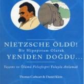 Nietzsche Öldü! Bir Hipopotam Olarak Yeniden Doğdu / Thomas CATHERT, Daniel KLEIN