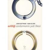 Evliliği Sürdürmenin Yedi İlkesi (1999) / John M. Gottman