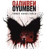 OYUMBEN / Tamer Karslıoğlu