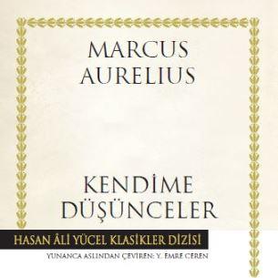 Kendime Düşünceler (2. Yüzyıl) / Marcus Aurelius