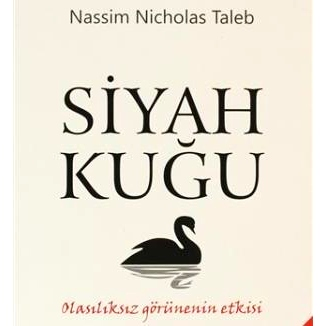 Siyah Kuğu (2007) / Nassim Nicholas Taleb