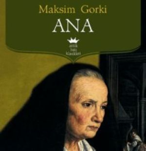 Ana / Maksim Gorki