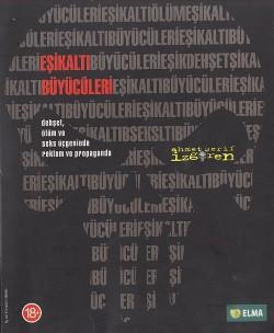 Eşikaltı Büyücüleri / Ahmet Şerif İzgören