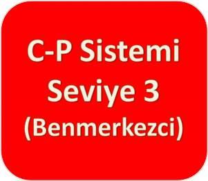 C-P Sistemi [Kırmızı] Seviye Üç (Benmerkezci)